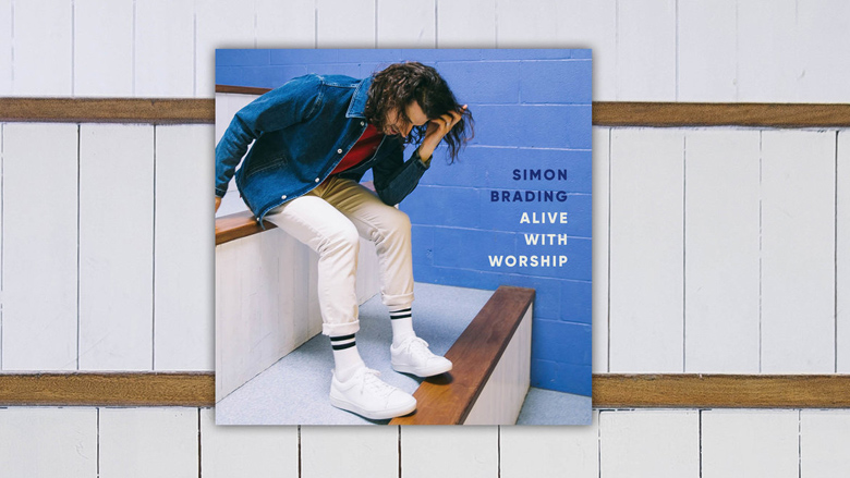 Alive With Worship by Simon Brading