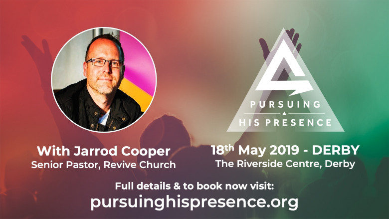 Pursuing His Presence : The Conference - With Jarrod Cooper