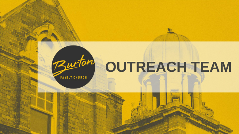 Burton Outreach Team