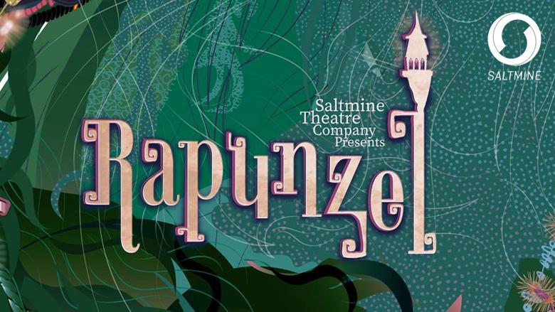 Saltmine Theatre Company Presents: Rapunzel