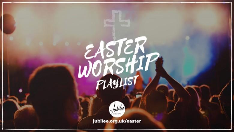 Easter Worship Playlist