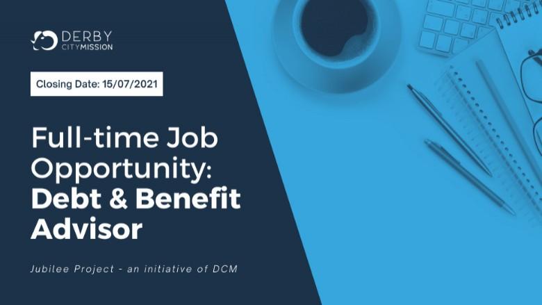 Debt & Benefit Adviser - Derby City Mission