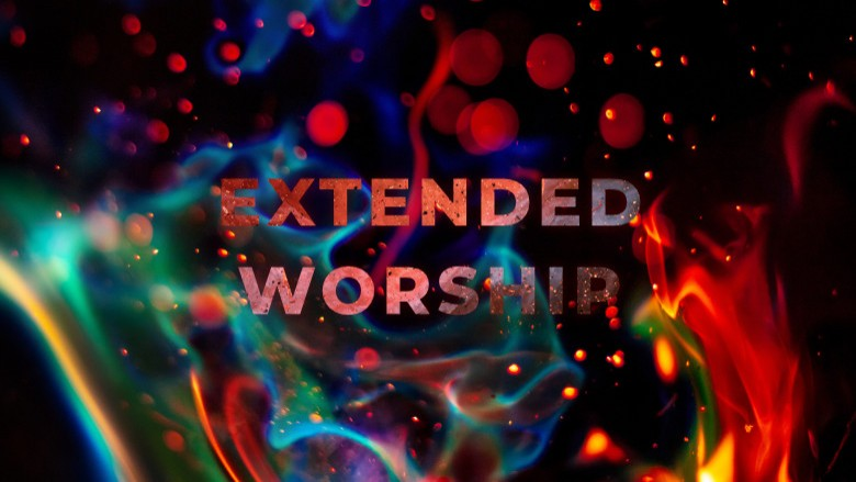 Extended Worship - 01-Aug-21